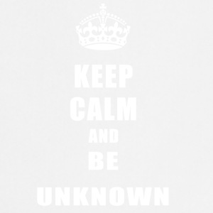 Unknown Rivals Keep Calm and be unknown - Cooking Apron