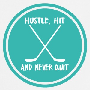Hockey: Hustle, Hit and never quit. - Cooking Apron