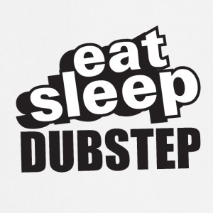 Eat Sleep Dubstep - Kokkeforkle
