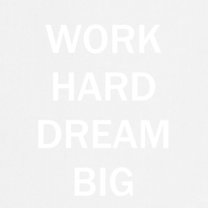 WORK HARD DREAM BIG - Kokkeforkle