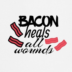 Bacon heals everything - Cooking Apron