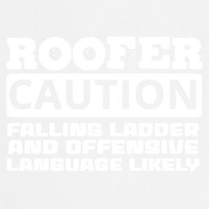 Dachdecker: Roofer. Caution. Falling Ladder And - Kochschürze