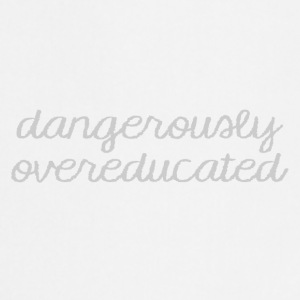 High School / Graduation: Dangerously Overeducated - Forklæde
