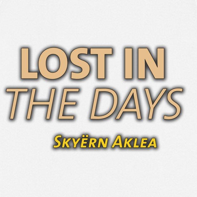 SKYERN AKLEA LOST IN THE DAYS
