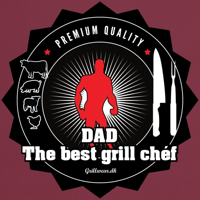DAD THE BEST GRILL CHEF