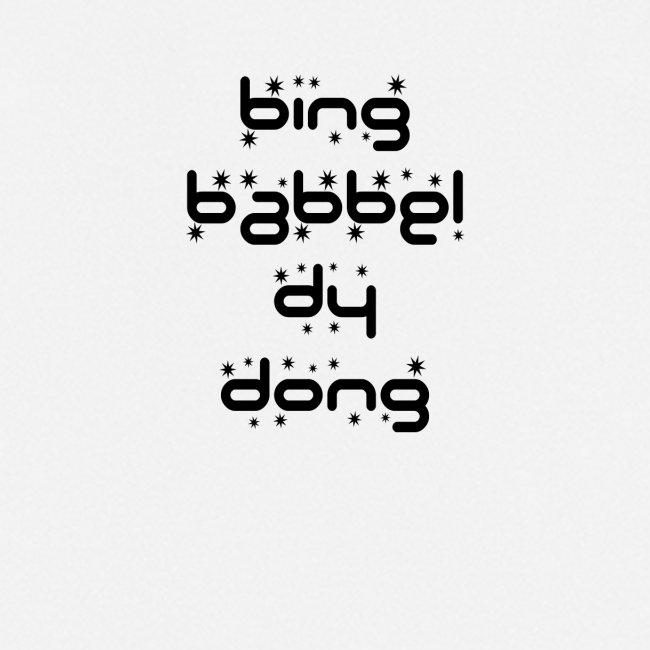 Bing Babbel Dy Dong