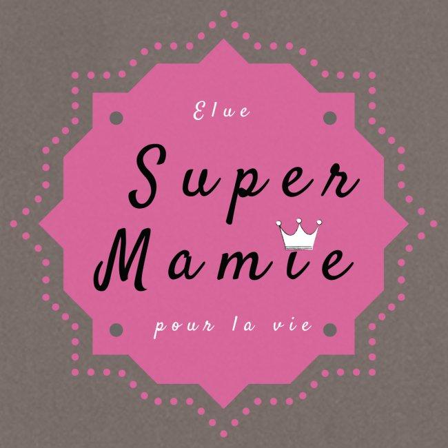 Elue super Mamie pour la vie