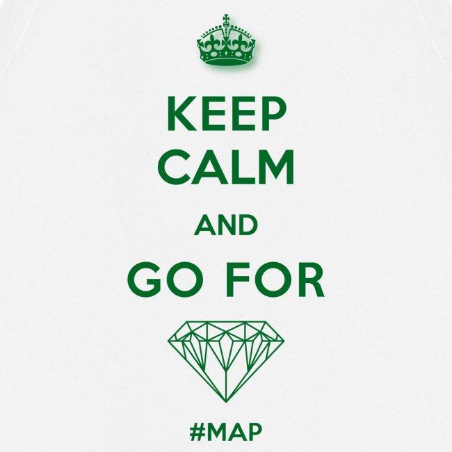 KEEP CALM AND GO FOR DIAMOND SYMBOL GREEN OHNE