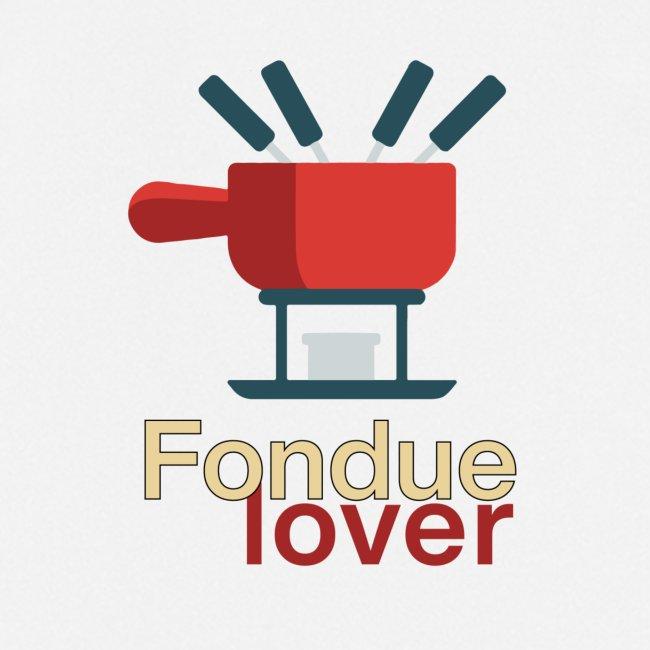 Fondue lover