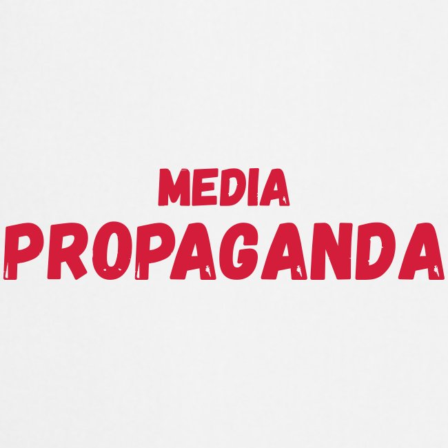 Media propaganda, propagande, fake news, mensonge