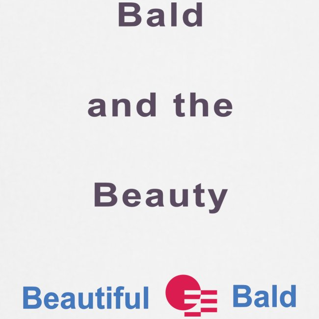 Bald and the Beauty b
