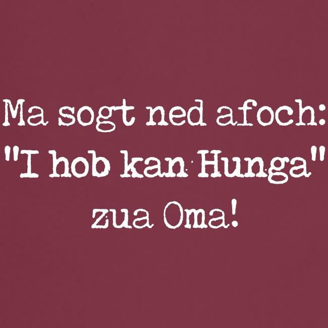 "Vorschau: Ma sogt ned afoch ""I hob kan Hunga"" zua Oma - Kochschürze"