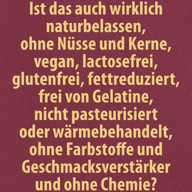 bio vegan Lactose Farbstoff Chemie glutenfrei fett