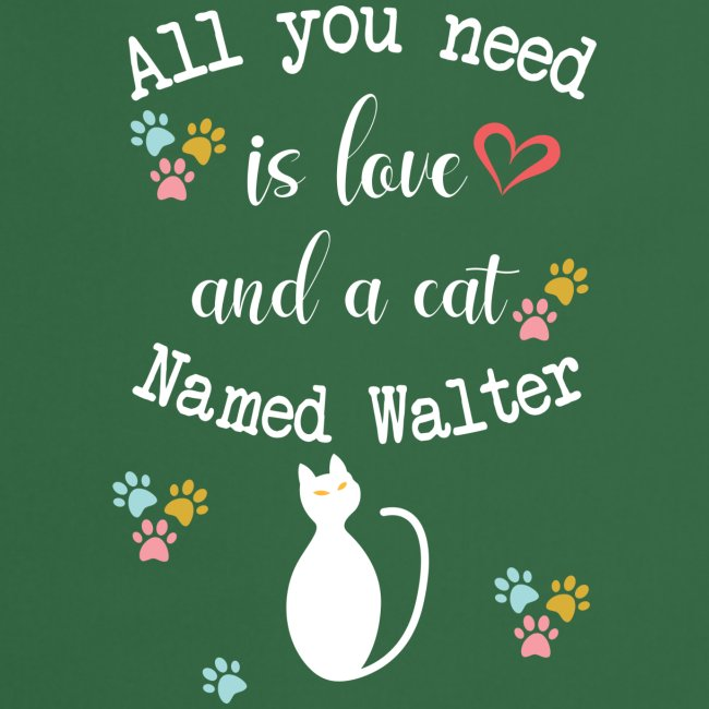 All you need is love and a cat named walter