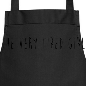 the very tired girl - Cooking Apron