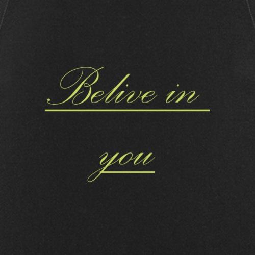 Belive in you - Kochschürze