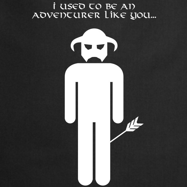 I used to be an adventurer like you...