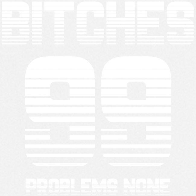99 Bitches