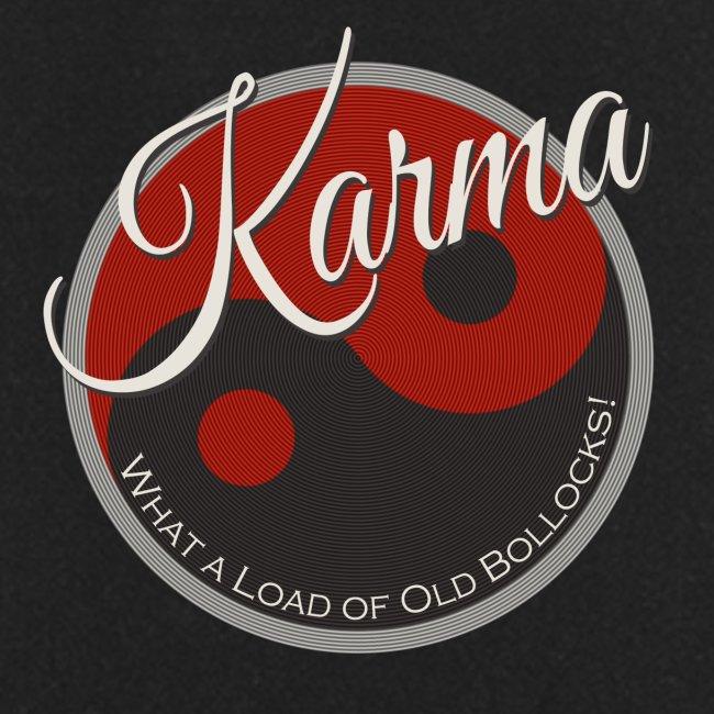 Karma B*llocks