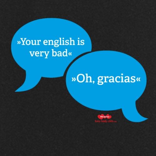 Your english is very bad - Kochschürze