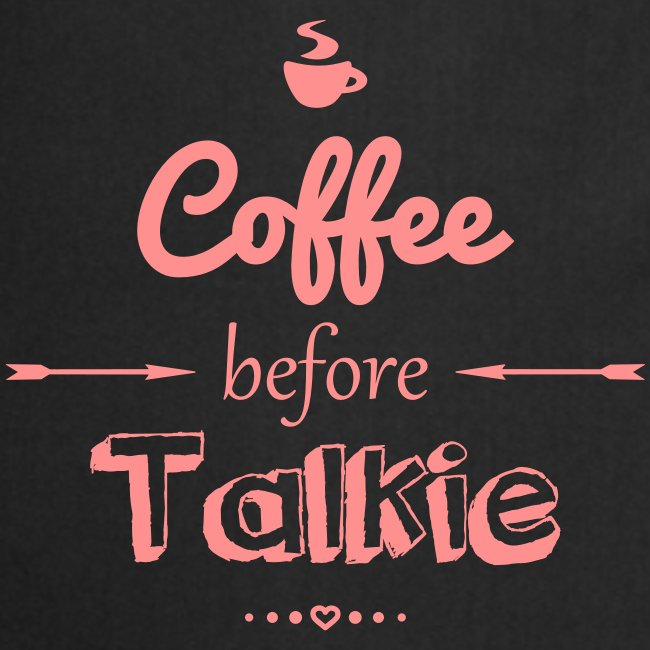 Coffee befor talkie