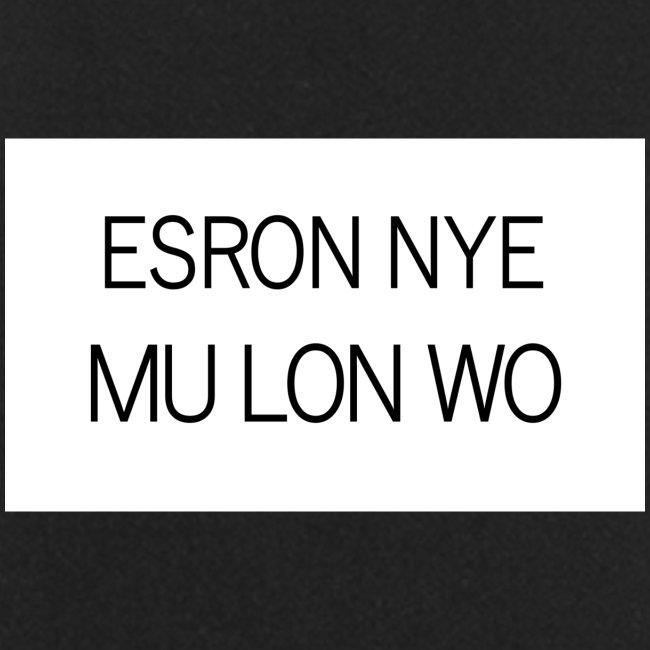 ESRON NYE MU LON WO