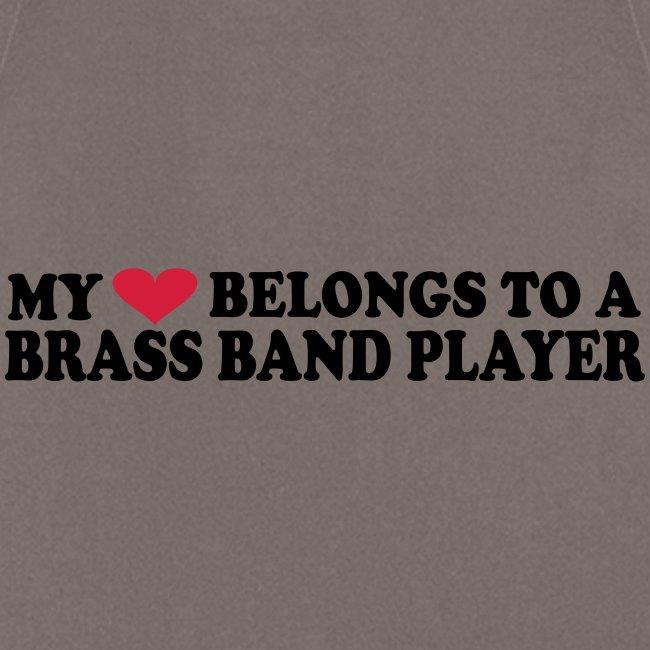 MY HEART BELONGS TO A BRASS BAND PLAYER