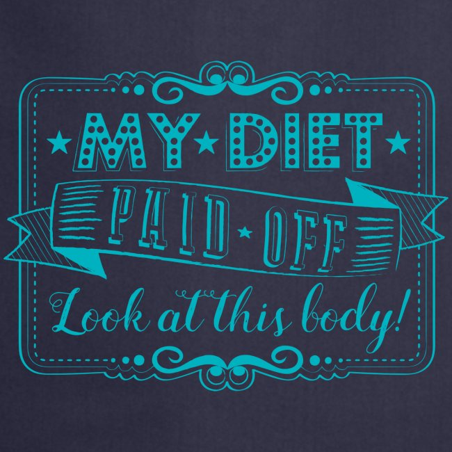 Handlettering My diet paid off (Turqoise)