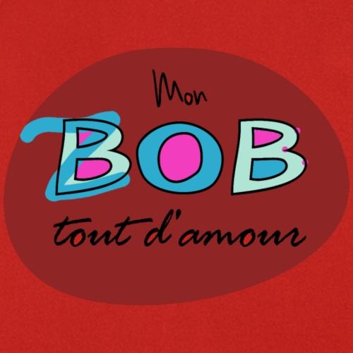 Mon Bob tout d'amour - Tablier de cuisine