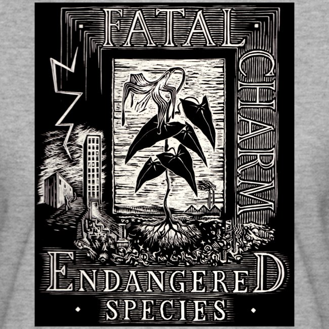 fatal charm - endangered species