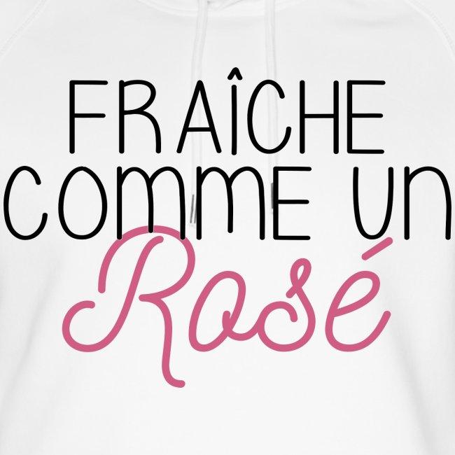 FRAICHE COMME UN ROSÉ
