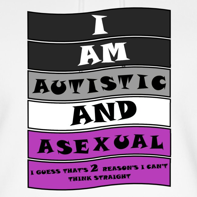 Autistic and Asexual   Funny Quote
