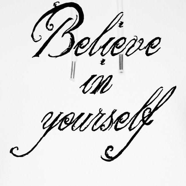 Believe in yourself glaube an dich selbst Geschenk