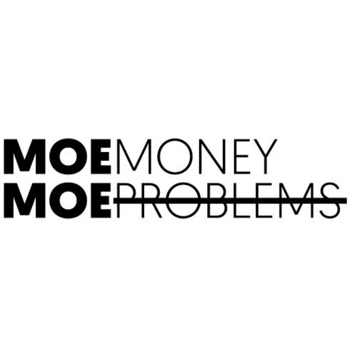 MOEMoneyMoeproblems BLACK - Unisex Bio-Hoodie von Stanley & Stella