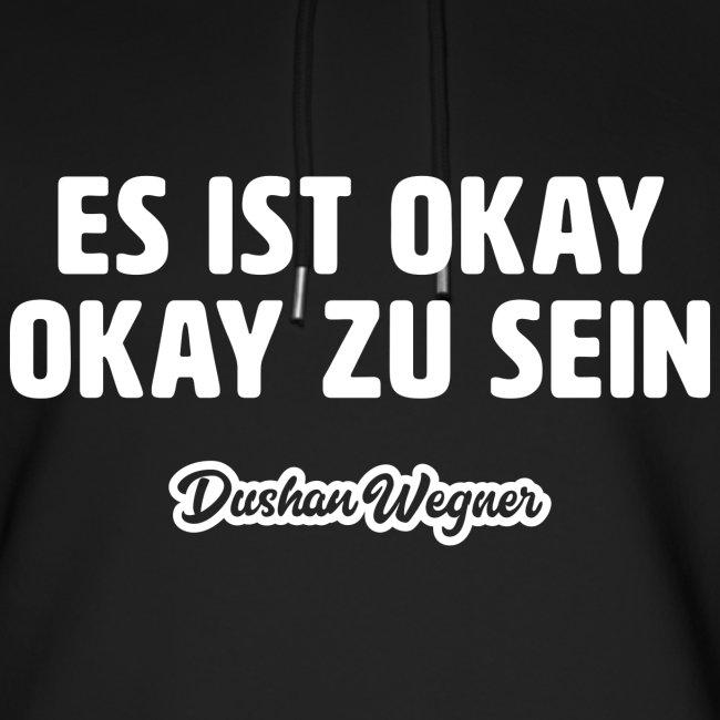 Es ist okay, okay zu sein!