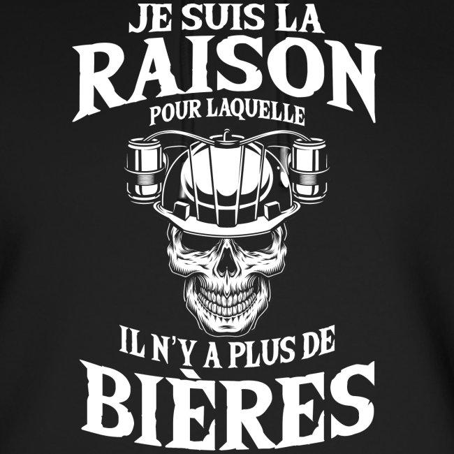 JE SUIS LA RAISON POUR LAQUELLE PLUS DE BIÈRE