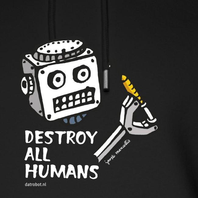Dat Robot: Destroy Series All Humans Dark