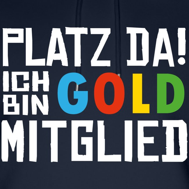 SuK - Platz Da! Ich bin GOLD Mitglied