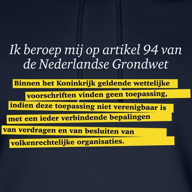 Nederlandse Grondwet T-Shirt - Artikel 94