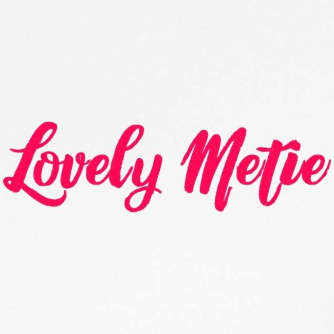 lovely metie