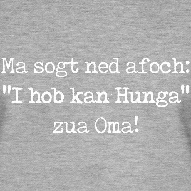 """Vorschau: Ma sogt ned afoch """"I hob kan Hunga"""" zua Oma - Männer Premium Pullover"""