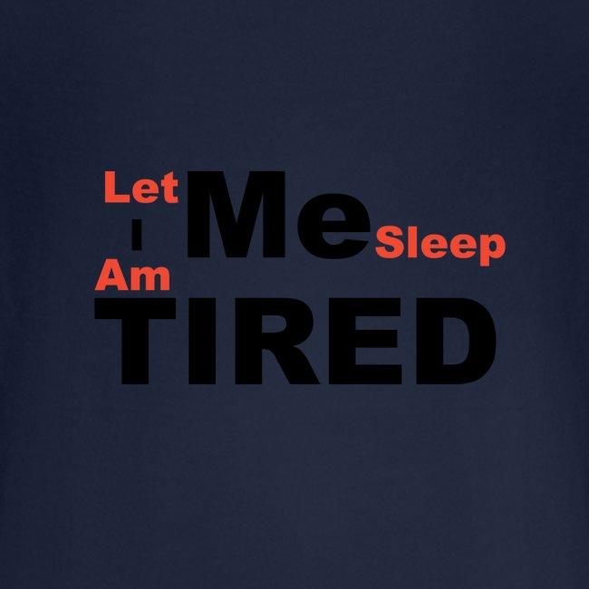 Let Me Sleep.