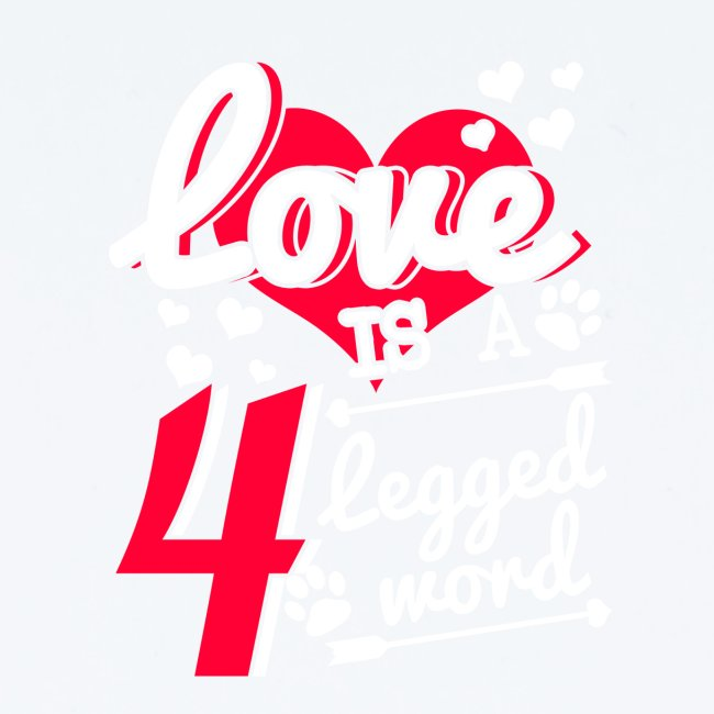 Love is a 4 legged word
