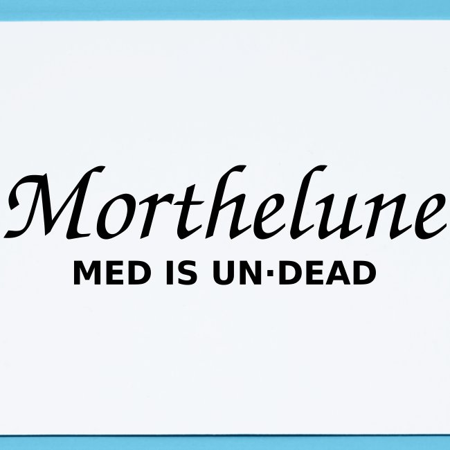 Morthelune - Med is undead - blanc