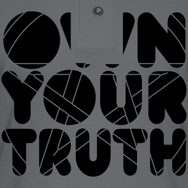 Own Your Truth