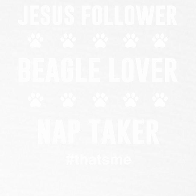 Jesus follower Beagle lover nap taker