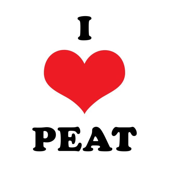I love peat