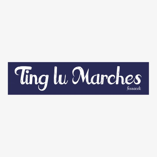 Ting lu Marches