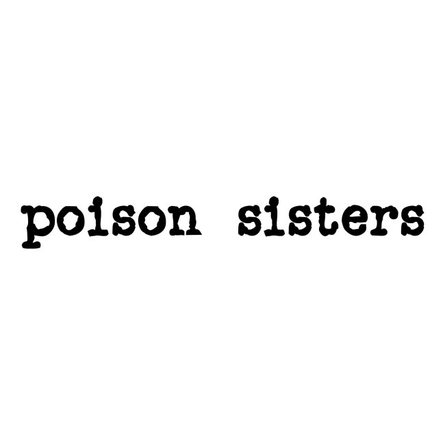 Poison Sisters