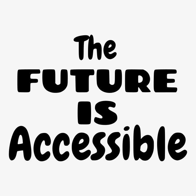 De toekomst is toegankelijk, rolstoel gebruikers